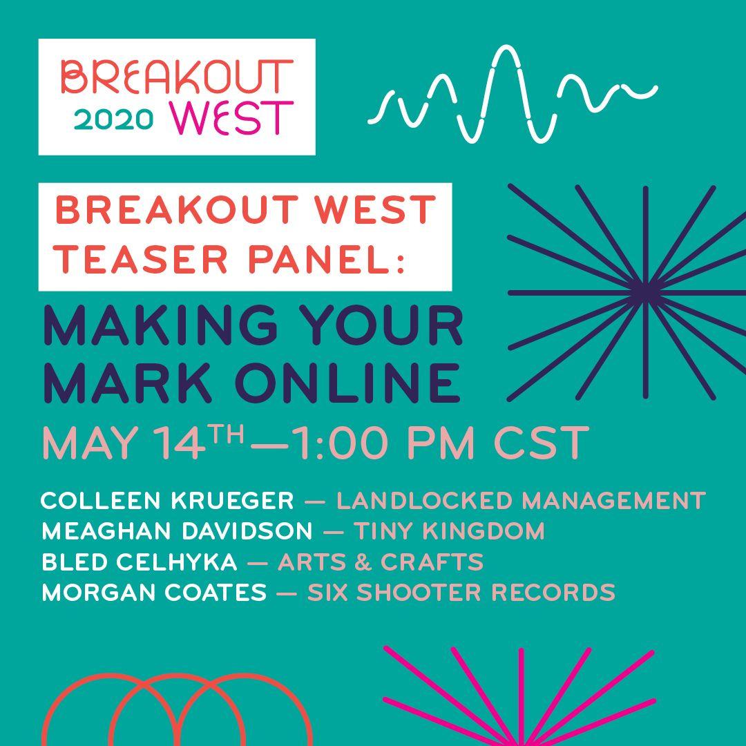 BreakOut West Teaser Panel: Making Your Mark Online
