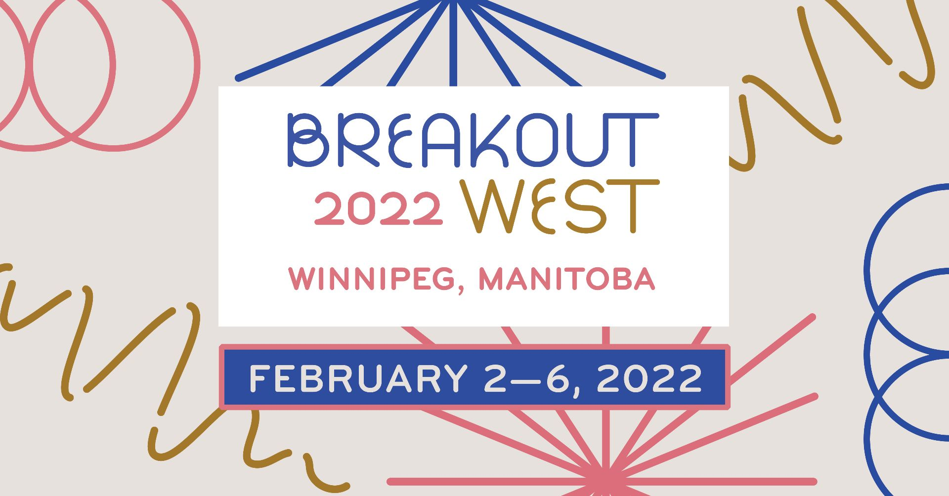 BreakOut West Returns To LIVE In 2022