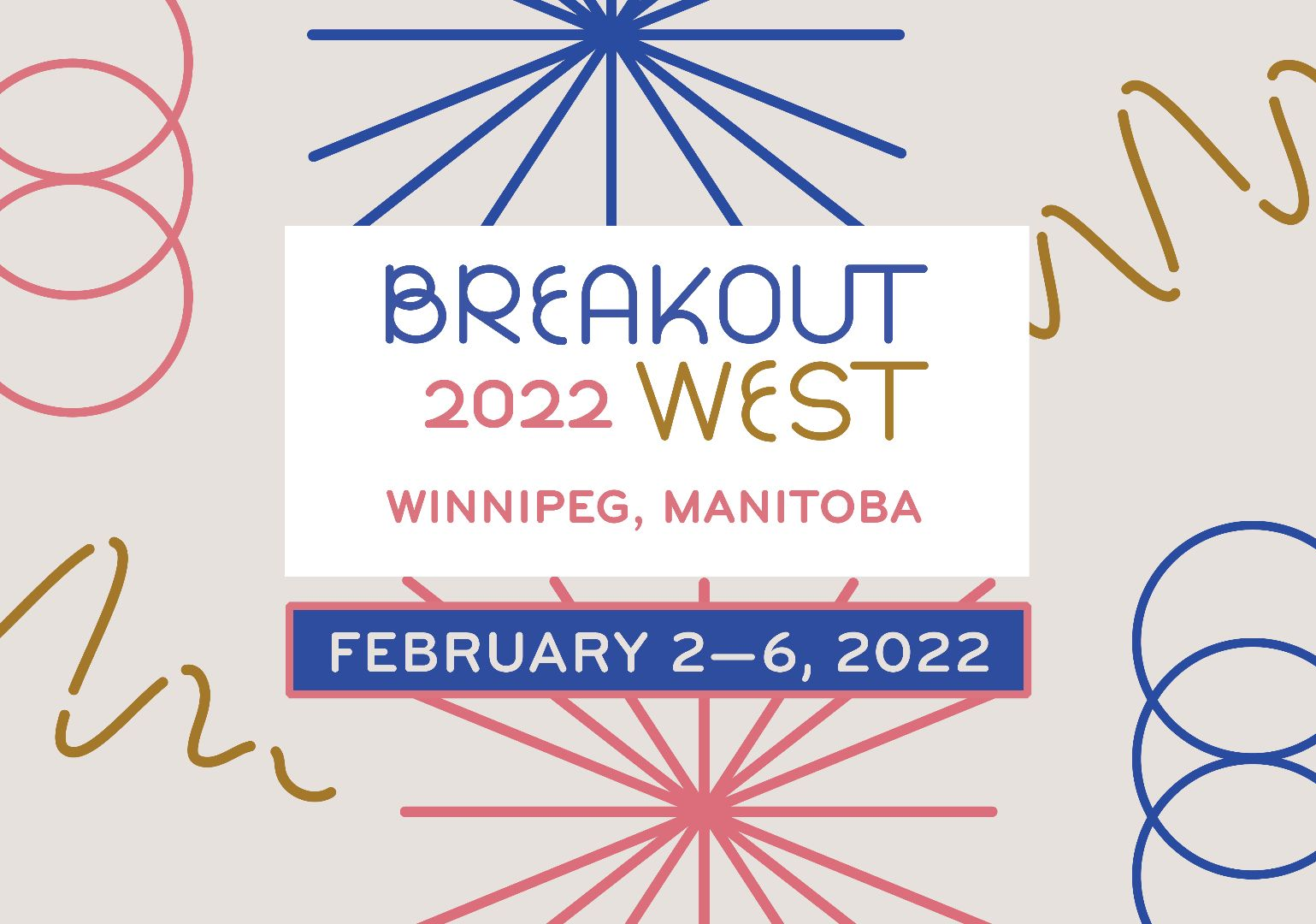 Get Your Pass To BreakOut West 2022