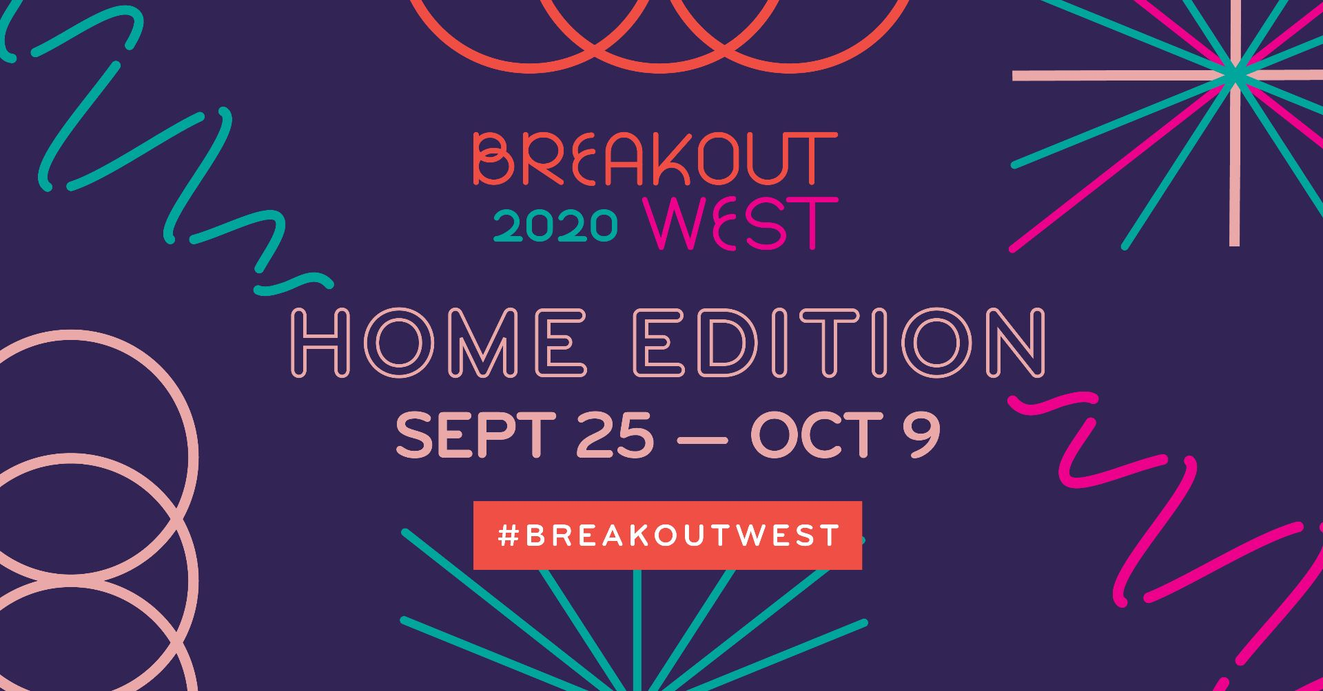 BreakOut West 2020: Home Edition