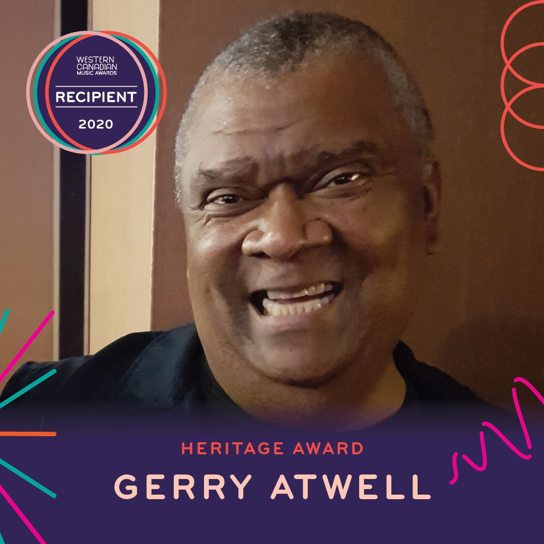 The Western Canadian Music Alliance Announces Gerry Atwell As The Recipient Of The 2020 Heritage Award
